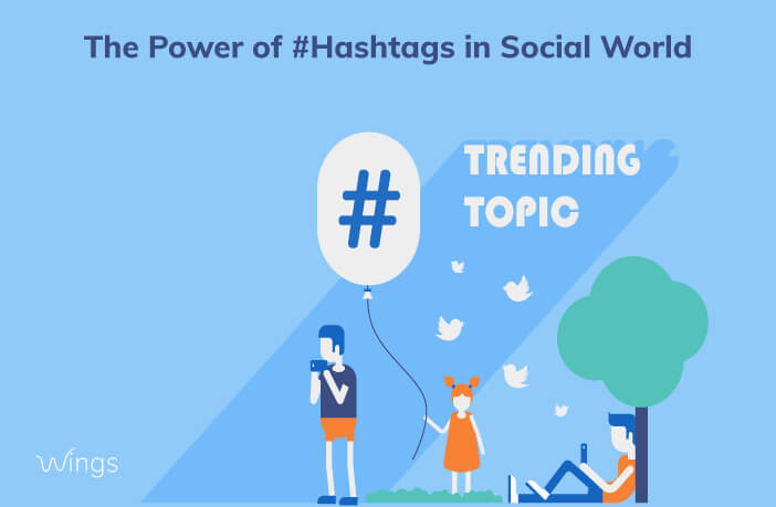 The Power of #Hashtags in Social World