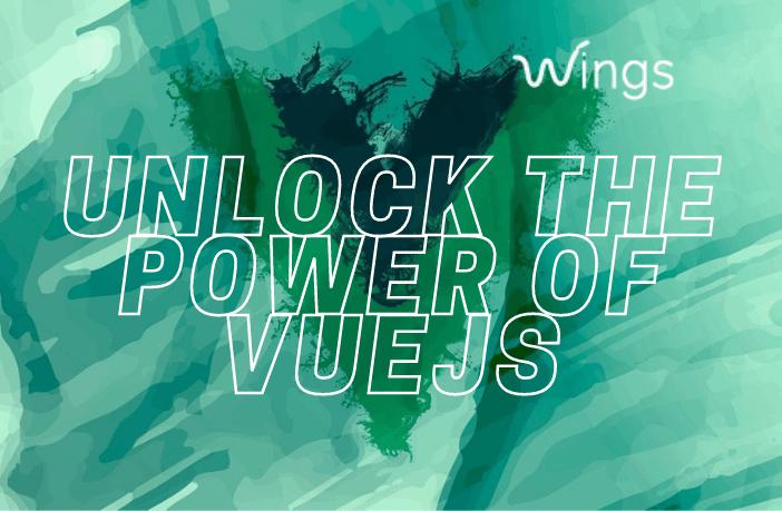 Unlock the Power of VueJS